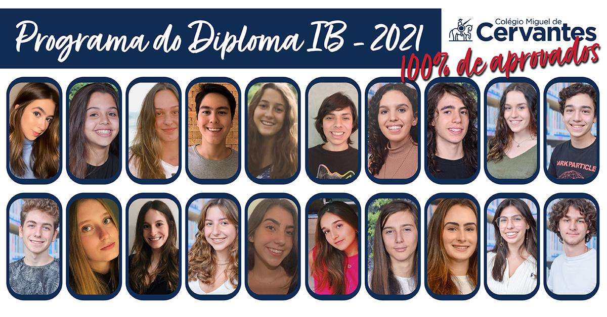 A imagem de divulgação traz o título Programa do Diploma IB - 2021 - 100% de aprovados. Abaixo os retratos dos 20 alunos promovidos. São 13 meninas e 7 meninos.